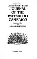 Journal of the Waterloo campaign by Cavalié Mercer
