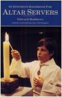 St. Stephen's Handbook for Altar Servers by Edward Matthews