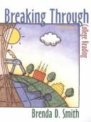 Breaking Through by Brenda D. Smith