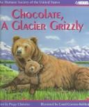 Chocolate, a Glacier Grizzly (Humane Society of the United States) PDF