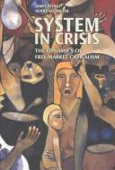 System in Crisis by James F. Petras
