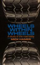 Wheels within wheels by Mick Hamer