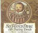 Sir Francis Drake by Roy Gerrard