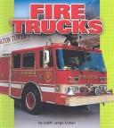 Fire Trucks by Judith Jango-Cohen