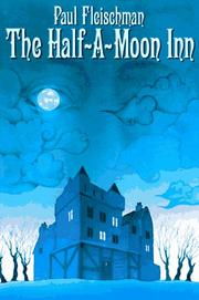 The Half-a-Moon Inn by Paul Fleischman