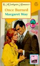 Cover of: Once Burned  (Family Ties) (Harlequin Romance, No 3381) by Margaret Way