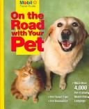 On the Road With Your Pet by Mobil Travel Guides