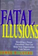 Fatal Illusions PDF