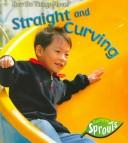 Straight And Curving (How Do Things Move?) PDF