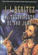 El testamento de San Juan by Juan Jos Bentez