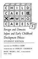 Child care - who cares by Pamela A. Roby