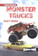 Monster Trucks (Werther, Scott P. Extreme Machines.) PDF