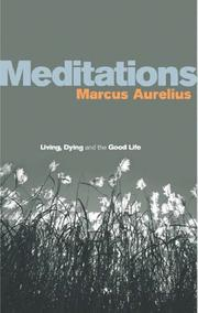 Meditations by Marcus Aurelius, Marcus Aurelius Emperor of Rome