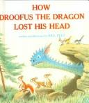 How Droofus the dragon lost his head PDF