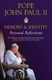 Memory and Identity by Pope John Paul II