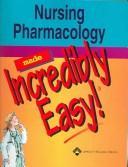 Nursing Pharmacology Made Incredibly Easy! PDF