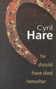 Cover of: He should have died hereafter by Cyril Hare