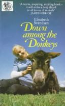 Down Among the Donkeys by Elisabeth Svendsen