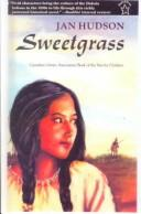 Sweetgrass by Jan Hudson