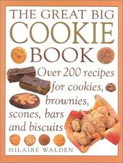 Great Big Cookie Book by Hilaire Walden