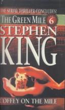 Cover of: Coffey on the Mile by Stephen King