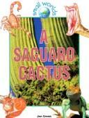 Saguaro Cactus (Small Worlds) PDF