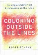 Coloring Outside the Lines by Roger C. Schank