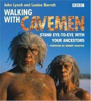 Walking with cavemen by John Lynch