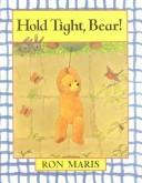 Hold Tight, Bear PDF