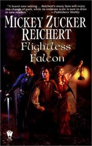 Flightless falcon by Mickey Zucker Reichert