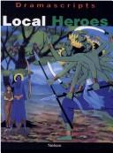 Local heroes : three traditional tales
