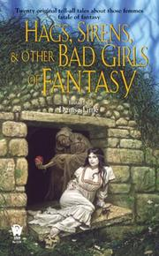 Hags, Sirens, and Other Bad Girls of Fantasy PDF