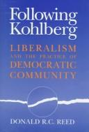 Following Kohlberg by Donald R. C. Reed