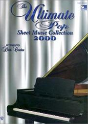 Cover of: The Ultimate Pop Sheet Music Collection 2000 by Dan Coates