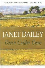 Green Calder grass by Janet Dailey