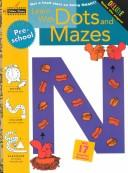 Learn with Dots and Mazes (Preschool) (Step Ahead) PDF