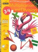 Multiplication and Division (Grades 3 - 4) (Step Ahead) PDF