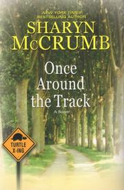 Once Around the Track by Sharyn McCrumb