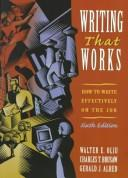 Writing that works by Walter E. Oliu