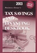 Business Owners Tax Savings and Financing Deskbook 2003 (Business Owners Tax Savings and Financing Deskbook) PDF