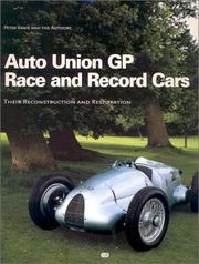 Auto Union GP race and record cars by Peter Vann