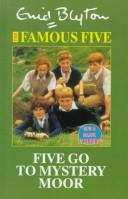 Five go to Mystery Moor by Enid Blyton