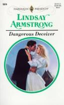 Cover of: Dangerous Deceiver | Armstrong