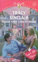 Cover of: Please Take Care Of Willie (Cupid'S Little Helpers) | Sinclair