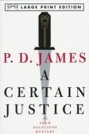 A Certain Justice (Adam Dalgliesh Mysteries (Audio)) PDF