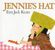 Jennie&#39;s hat by Ezra Jack Keats