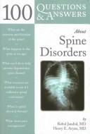 100 Questions & Answers About Spine Disorders (100 Questions & Answers about . . .) PDF
