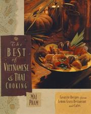 The best of Vietnamese & Thai cooking by Mai Pham