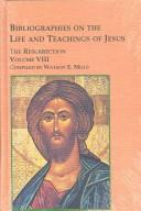 Bibliographies on the Life and Teachings of Jesus by Watson E. Mills