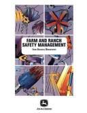 Farm & Ranch Safety Management (Farm Business Management)